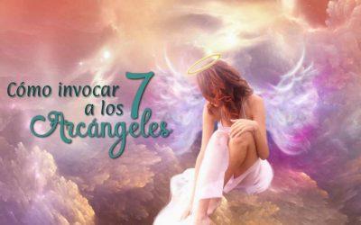 Cómo invocar a los 7 Arcángeles