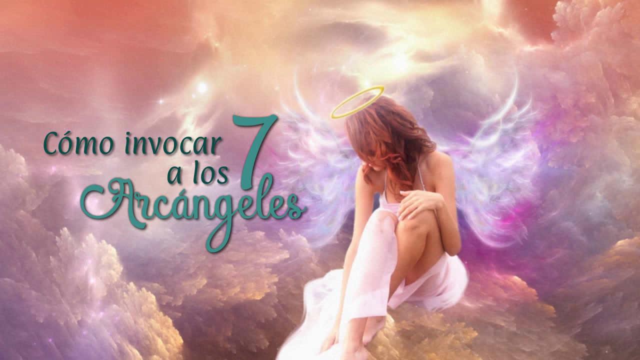 Como invocar a los 7 Arcángeles